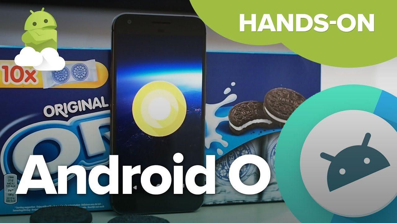 Google выпустила предварительную версию операционной системы Android O